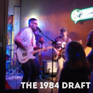 The 1984 Draft 3